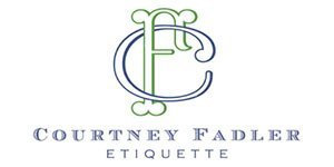 Courtney Fadler Etiquette